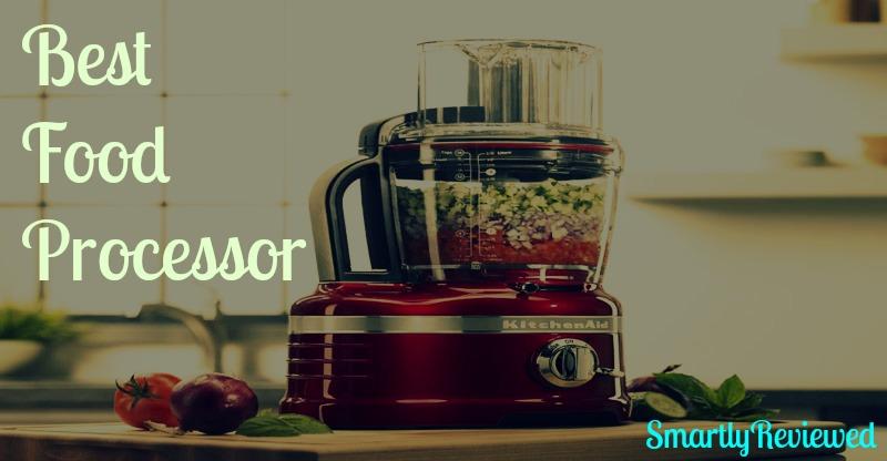 best food processor