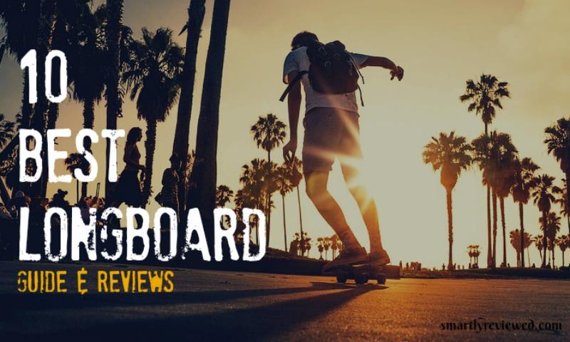 Best Longboard reviews