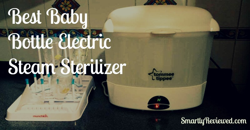 Best Baby Bottle Electric Steam Sterilizer