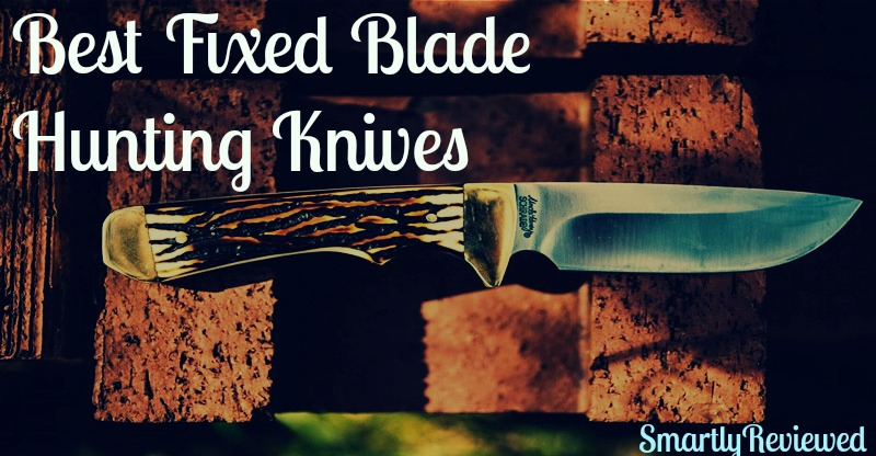 Best Fixed Blade Hunting Knives