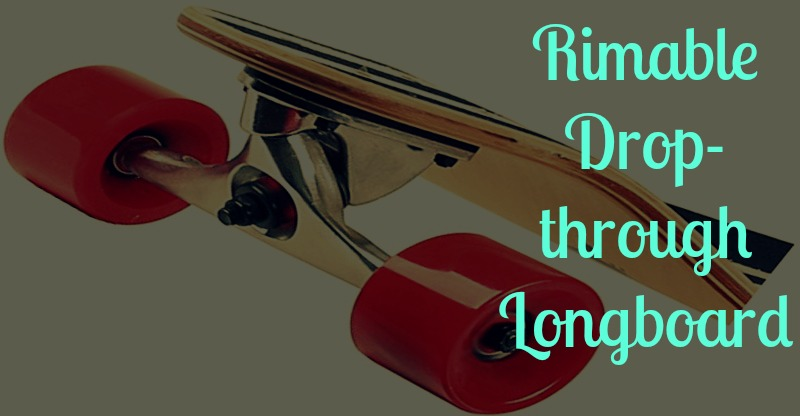 Rimable Drop through Longboard